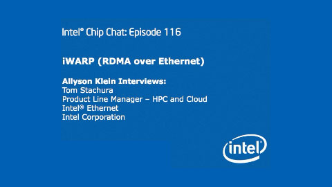 iWARP (RDMA over Ethernet) &#8211; Intel Chip Chat &#8211; Episode 116