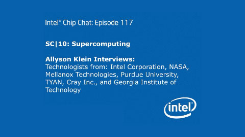 SC|10: Supercomputing &#8211; Intel Chip Chat &#8211; Episode 117