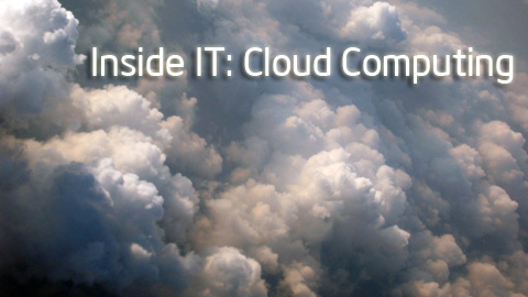Inside IT: Cloud Computing