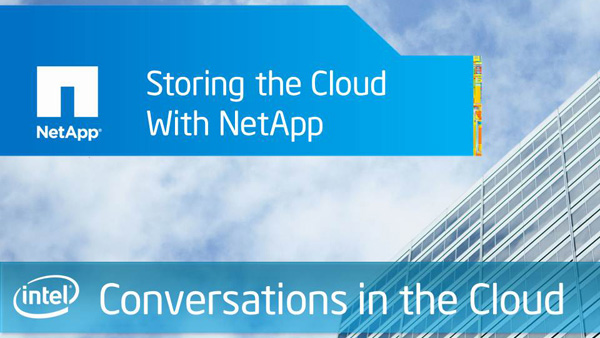 Storing the Cloud with NetApp – Conversation in the Cloud #8