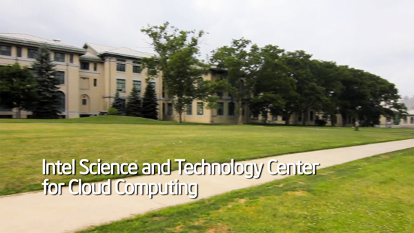 Intel Labs: Intel Science and Technology Center for Cloud Computing