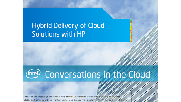 Hybrid Delivery of Cloud Solutions with HP &#8211; Intel Conversations in the Cloud &#8211; Episode 21