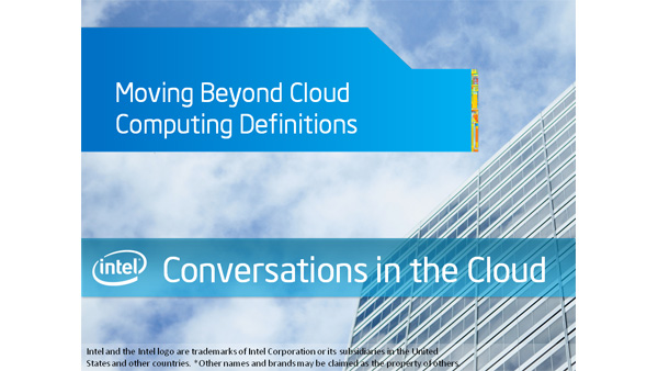 Moving Beyond Cloud Computing Definitions – Intel Conversations in the Cloud – Episode 23