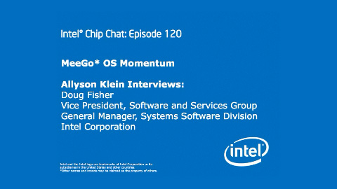 MeeGo OS Momentum – Intel Chip Chat – Episode 120