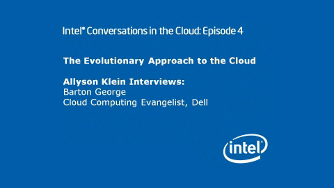 The Evolutionary Cloud Approach – Intel Conversations in the Cloud #4
