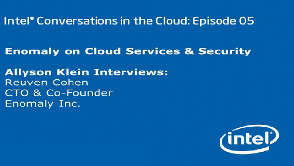 Enomaly on Cloud Services & Security – Intel Conversations in the Cloud #5
