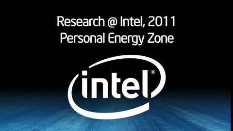 Research@Intel 2011: Personal Energy Zone